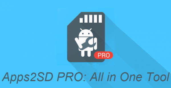 Apps2SD PRO: All in One Tool 11 3 Apk - Apkmos com